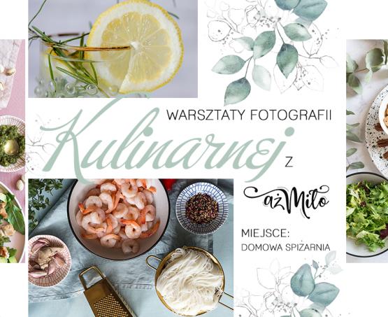 Kurs Fotografii Kulinarnej z Aż Miło